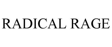 RADICAL RAGE