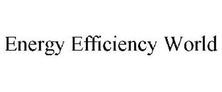 ENERGY EFFICIENCY WORLD