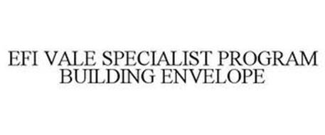 EFI VALE SPECIALIST PROGRAM BUILDING ENVELOPE