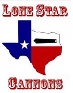 LONE STAR CANNONS
