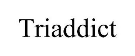 TRIADDICT