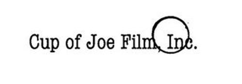 CUP OF JOE FILM, INC.
