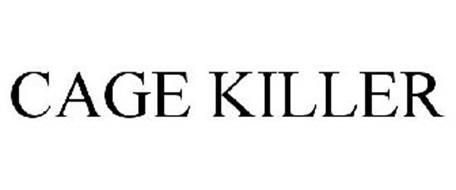 CAGE KILLER