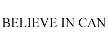 BELIEVE IN CAN