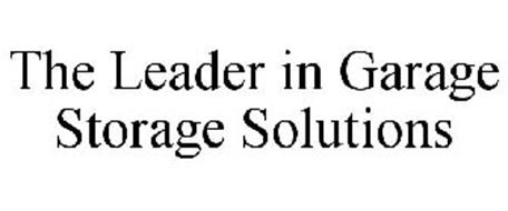 THE LEADER IN GARAGE STORAGE SOLUTIONS