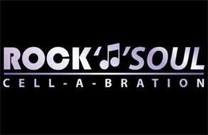 ROCK SOUL CELL - A - BRATION