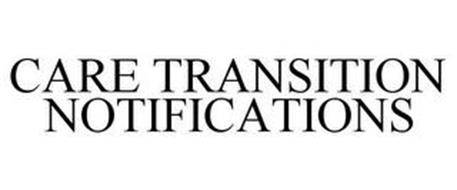 CARE TRANSITION NOTIFICATIONS