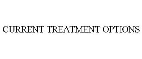 CURRENT TREATMENT OPTIONS