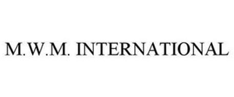 M.W.M. INTERNATIONAL