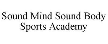 SOUND MIND SOUND BODY SPORTS ACADEMY