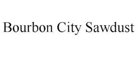 BOURBON CITY SAWDUST