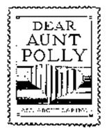 DEAR AUNT POLLY ALL ABOUT CARING