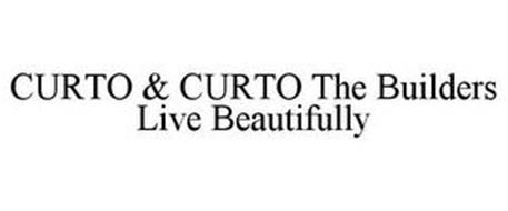 CURTO & CURTO THE BUILDERS LIVE BEAUTIFULLY