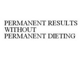 PERMANENT RESULTS WITHOUT PERMANENT DIETING