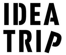 IDEA TRIP