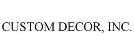 CUSTOM DECOR, INC.