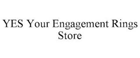YES YOUR ENGAGEMENT RINGS STORE