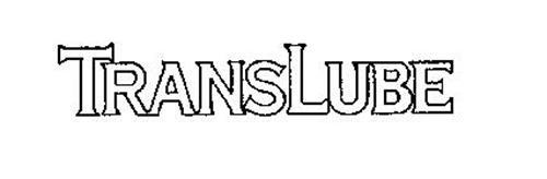 TRANSLUBE
