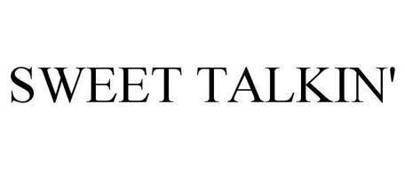 SWEET TALKIN'