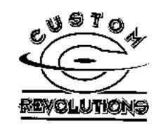 CUSTOM REVOLUTIONS