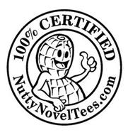 100% CERTIFIED NUTTYNOVELTEES.COM
