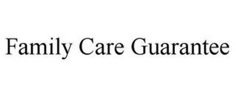 FAMILY CARE GUARANTEE
