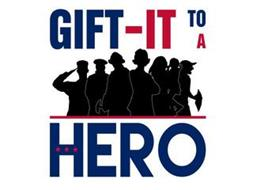 GIFT-IT TO A HERO