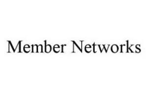 MEMBER NETWORKS