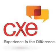 CXE EXPERIENCE IS THE DIFFERENCE.