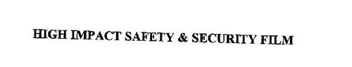 HIGH IMPACT SAFETY & SECURITY FILM