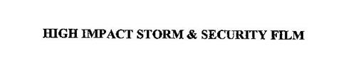 HIGH IMPACT STORM & SECURITY FILM