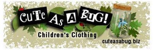 CUTE AS A BUG! CHILDREN'S CLOTHING CUTEASABUG.BIZ