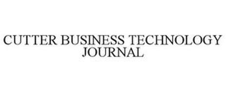 CUTTER BUSINESS TECHNOLOGY JOURNAL