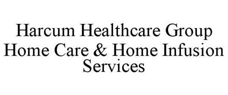HARCUM HEALTHCARE GROUP HOME CARE & HOME INFUSION SERVICES