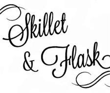SKILLET & FLASK