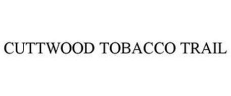CUTTWOOD TOBACCO TRAIL