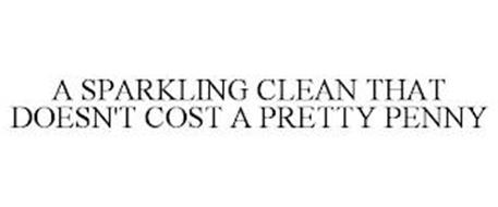 A SPARKLING CLEAN THAT DOESN'T COST A PRETTY PENNY