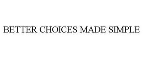 BETTER CHOICES MADE SIMPLE