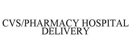 CVS/PHARMACY HOSPITAL DELIVERY