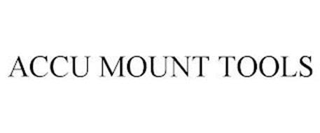 ACCU MOUNT TOOLS