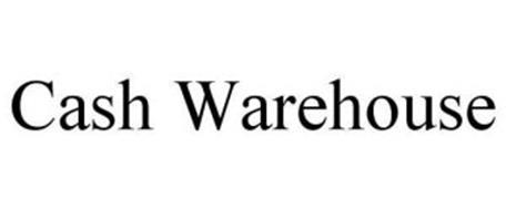 CASH WAREHOUSE