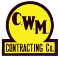 C.W.M. CONTRACTING CO.