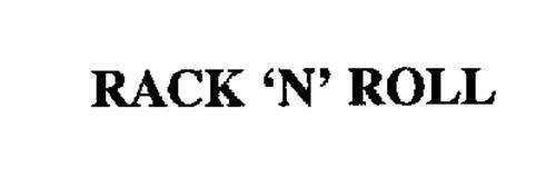 RACK 'N' ROLL