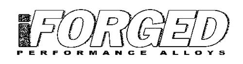 IFORGED PERFORMANCE ALLOYS