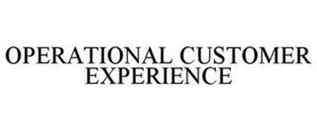 OPERATIONAL CUSTOMER EXPERIENCE