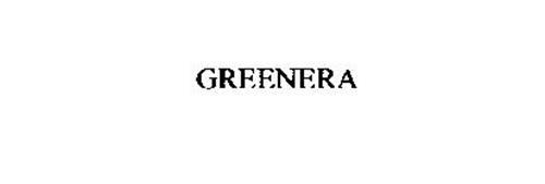 GREENERA