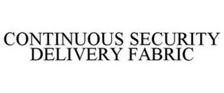 CONTINUOUS SECURITY DELIVERY FABRIC