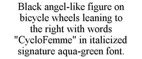 """BLACK ANGEL-LIKE FIGURE ON BICYCLE WHEELS LEANING TO THE RIGHT WITH WORDS """"CYCLOFEMME"""" IN ITALICIZED SIGNATURE AQUA-GREEN FONT."""