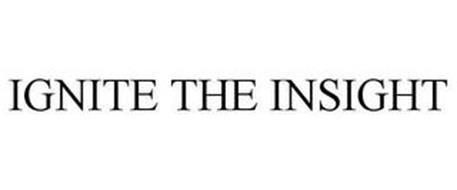 IGNITE THE INSIGHT