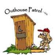 OUTHOUSE PATROL